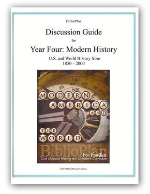 BiblioPlan Discussion Guide for Year Four: Modern History  -