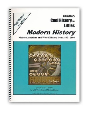 BiblioPlan's Cool History for Littles: Modern History, Grades K-2  -