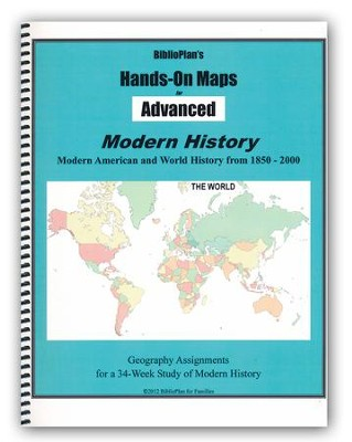 BiblioPlan's Hands-On Maps for Advanced: Modern History, Grades 8-12  -