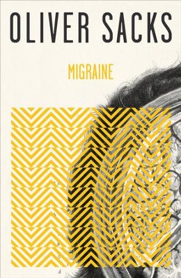 Migraine - eBook  -     By: Oliver Sacks