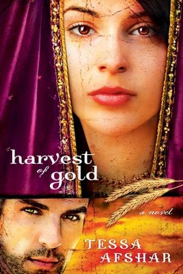 Harvest of Gold  -     By: Tessa Afshar