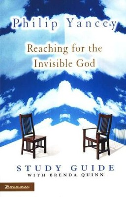 Reaching for the Invisible God Study Guide  -     By: Philip Yancey, Brenda Quinn