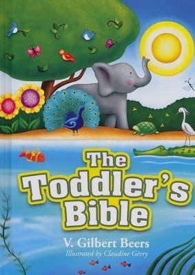 The Toddler's Bible, Repackaged  -     By: V. Gilbert Beers