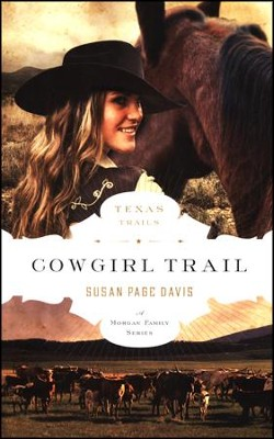 Cowgirl Trail, Texas Trails Series #5   -     By: Susan Page Davis
