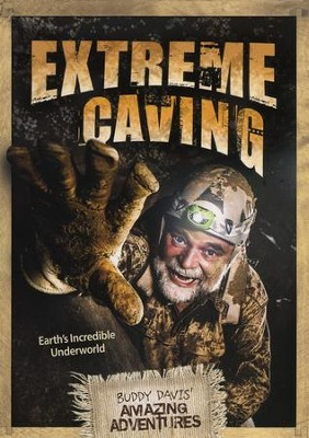Extreme Caving   -     By: Buddy Davis