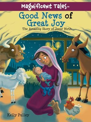 Good News of Great Joy  -     By: Kelly Pulley