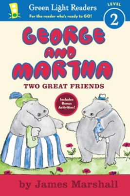 George and Martha Two Great Friends Early Reader  -     By: James Marshall