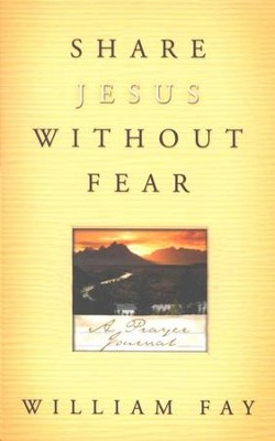 Share Jesus Without Fear Journal  -     By: William Fay