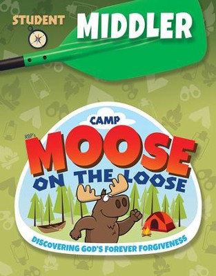 Camp Moose on the Loose: Middler Student Activity Sheets (KJV)  -