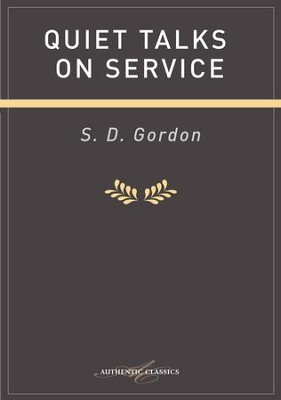 Quiet Talks On Service - eBook  -     By: S.D. Gordon
