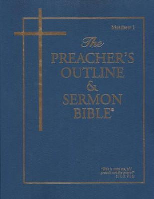 Matthew: Part 1 [The Preacher's Outline & Sermon Bible, KJV]   -