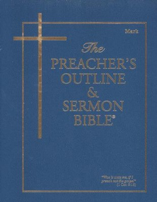 Mark [The Preacher's Outline & Sermon Bible, KJV]   -