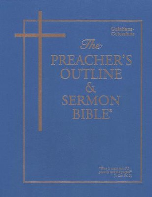 Galatians-Colossians [The Preacher's Outline & Sermon Bible, KJV]   -