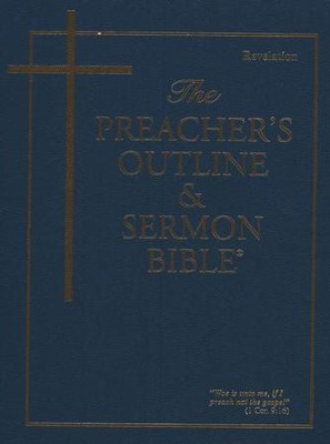 Revelation [The Preacher's Outline & Sermon Bible, KJV]   -