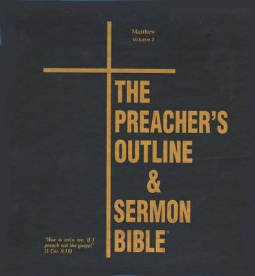 Matthew: Part 2 [The Preacher's Outline & Sermon Bible, KJV Deluxe]  -