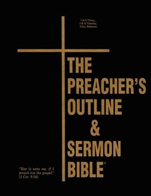Thessalonians-Philemon [The Preacher's Outline & Sermon Bible,  KJV Deluxe]  -