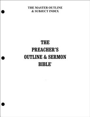 Master Subject Index [The Preacher's Outline & Sermon Bible,  KJV Deluxe]  -