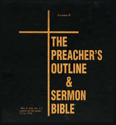 Exodus: Part 2 [The Preacher's Outline & Sermon Bible, KJV Deluxe]  -