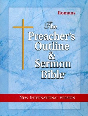 Romans [The Preacher's Outline & Sermon Bible, NIV]   -