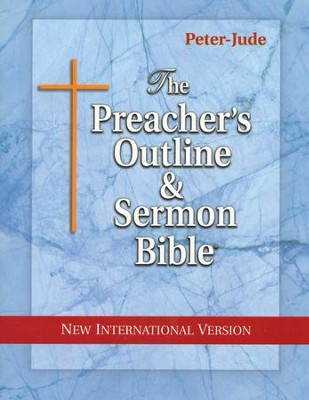 Peter-Jude [The Preacher's Outline & Sermon Bible, NIV]   -