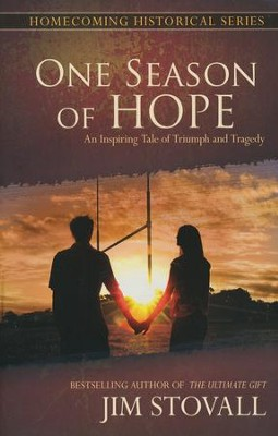 One Season of Hope  -     By: Jim Stovall