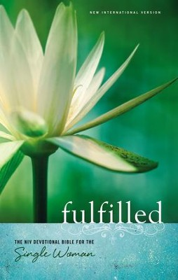 Fulfilled: The NIV Devotional Bible for the Single Woman,  hardcover  -