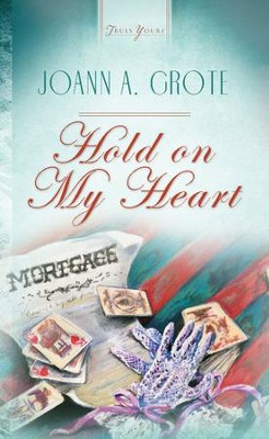 Hold On My Heart - eBook  -     By: JoAnn A. Grote