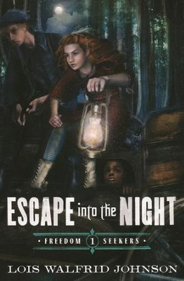 Escape into the Night   -     By: Lois W. Johnson