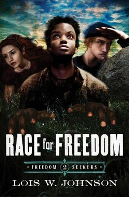 Race for Freedom  -     By: Lois W. Johnson