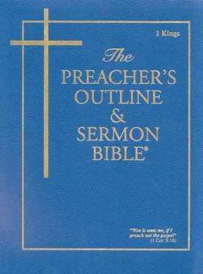 1 Kings [The Preacher's Outline & Sermon Bible, KJV]   -