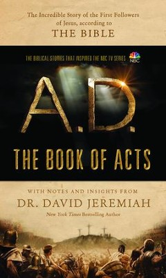 A.D.: The Bible Continues--The Book of Acts   -     By: Dr. David Jeremiah