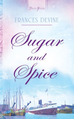 Sugar and Spice - eBook  -     By: Frances Devine