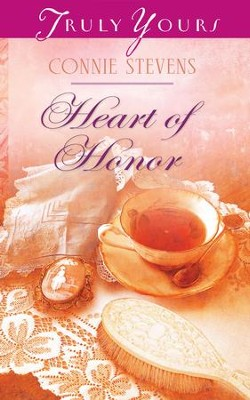 Heart of Honor - eBook  -     By: Connie Stevens