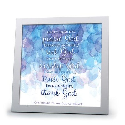 Every Moment, Thank God Plaque  -