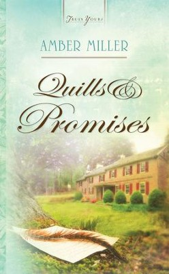 Quills And Promises - eBook  -     By: Amber Miller