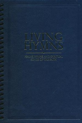 Living Hymns: Psalms, Hymns, and Spiritual Songs of the Faith, Navy Large Print Piano & Organ Book  -     By: Alfred B. Smith