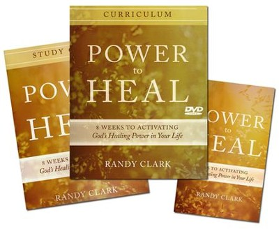 Power to Heal Curriculum: 8 Weeks to Activating God's Healing Power in Your Life  -     By: Randy Clark