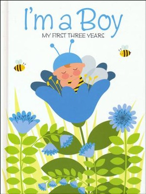 I'm a Boy: My First Three Years  -     By: Minimil(Illustrator)     Illustrated By: Marinella Debernadi