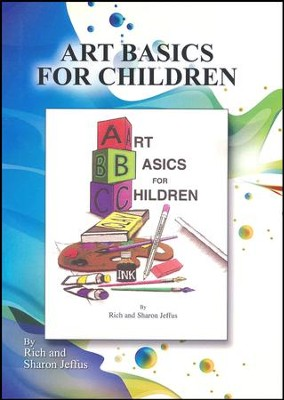 Art Basics for Children PDF CD-ROM   -     By: Rich Jeffus, Sharon Jeffus