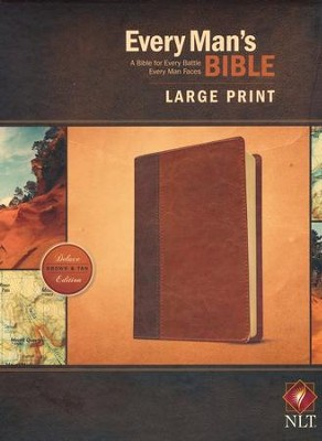 NLT Every Man's Bible, Large-Print; Imitation leather Brown  & Tan  -     By: Stephen Arterburn, Dean Merrill