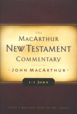 1-3 John: The MacArthur New Testament Commentary   -     By: John MacArthur