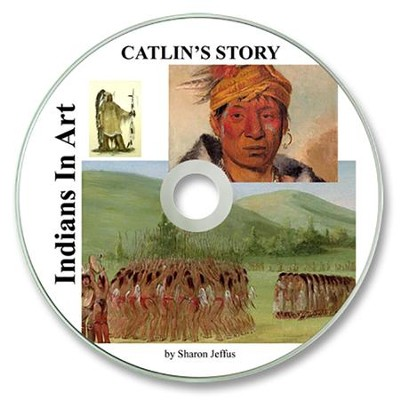 Indians in Art: Caitlin's Story PDF CD-ROM   -     By: Sharon Jeffus