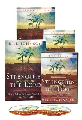 Strengthen Yourself in the Lord Curriculum: How to Release the Hidden Power of God in Your Life  -     By: Bill Johnson