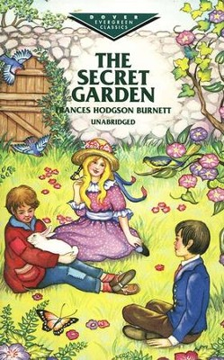 The Secret Garden, Unabridged    -     By: Frances Hodgson Burnett