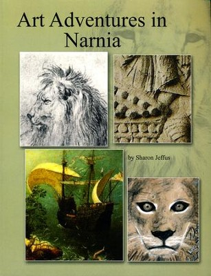 Art Adventures in Narnia   -     By: Sharon Jeffus