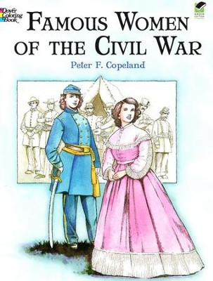Famous Women of the Civil War Coloring Book  -     By: Peter F. Copeland