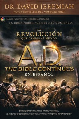 A.D.: La Revolución que Cambió al Mundo  (A.D.: The Revolution that Changed the World)  -     By: Dr. David Jeremiah
