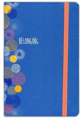 Belong Journal  -     By: Women of Faith