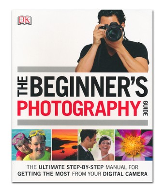 The Beginner's Photography Guide  -     By: Chris Gatcum