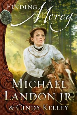 Finding Mercy, Medallion Trilogy Series #2   -     By: Michael Landon Jr.
